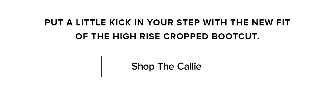 Shop The Callie