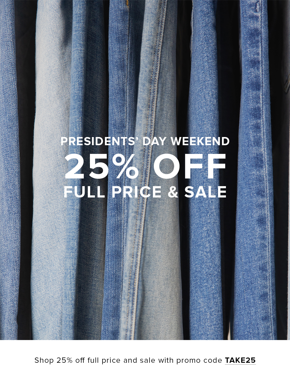Presidents Day Sale 25% Off