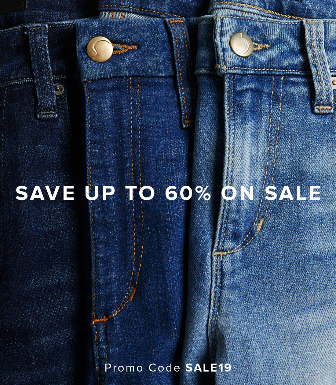 Save Up To 60% On Sale - Promo Code SALE19