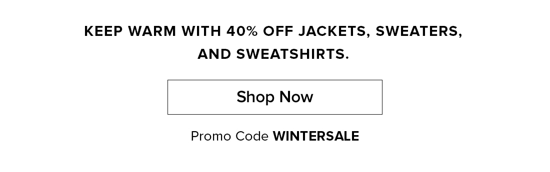 Shop Now - Use Code: WINTERSALE