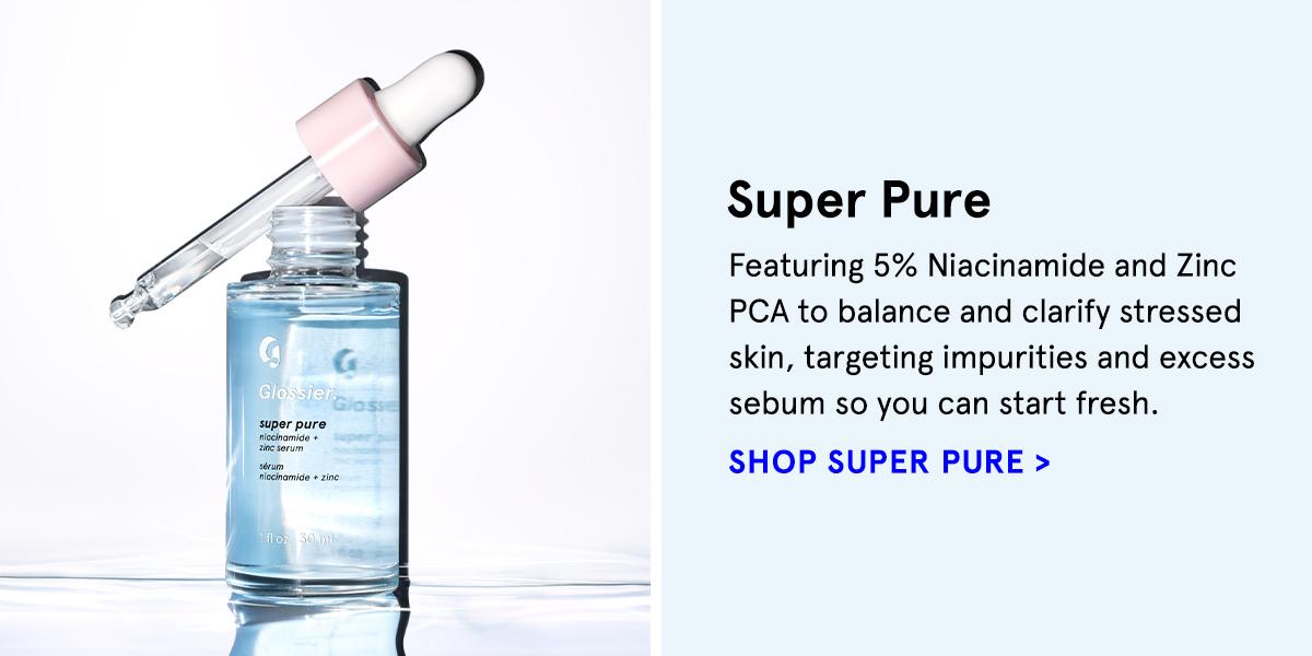 Super Pure