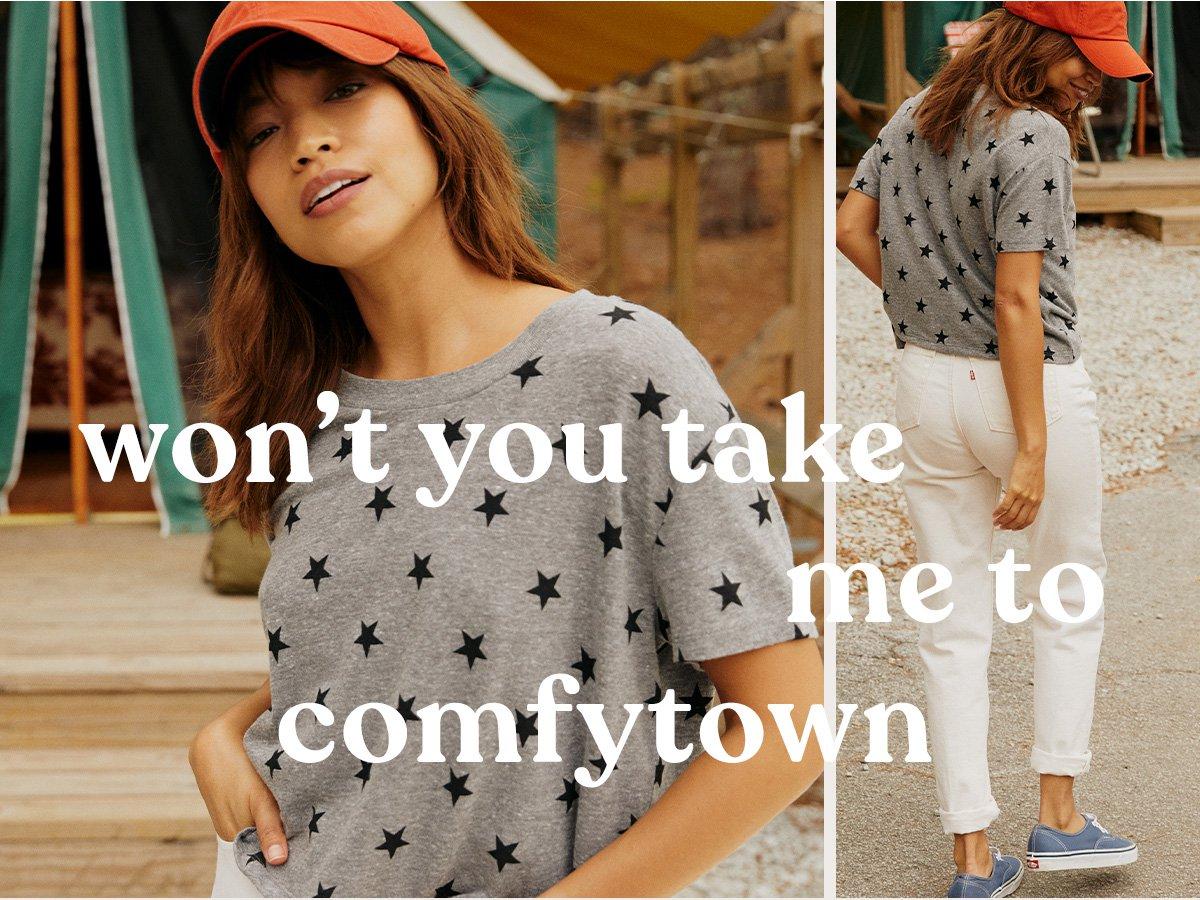won't you take me to comfytown