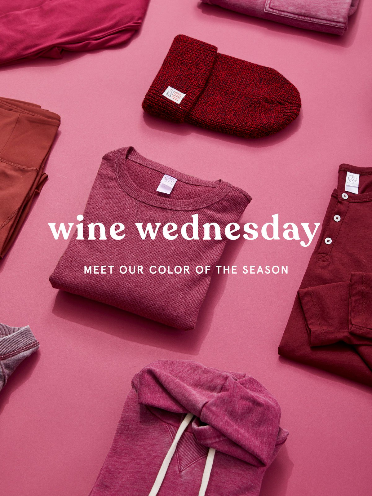 Wine Wednesday - Meet our color of the season.