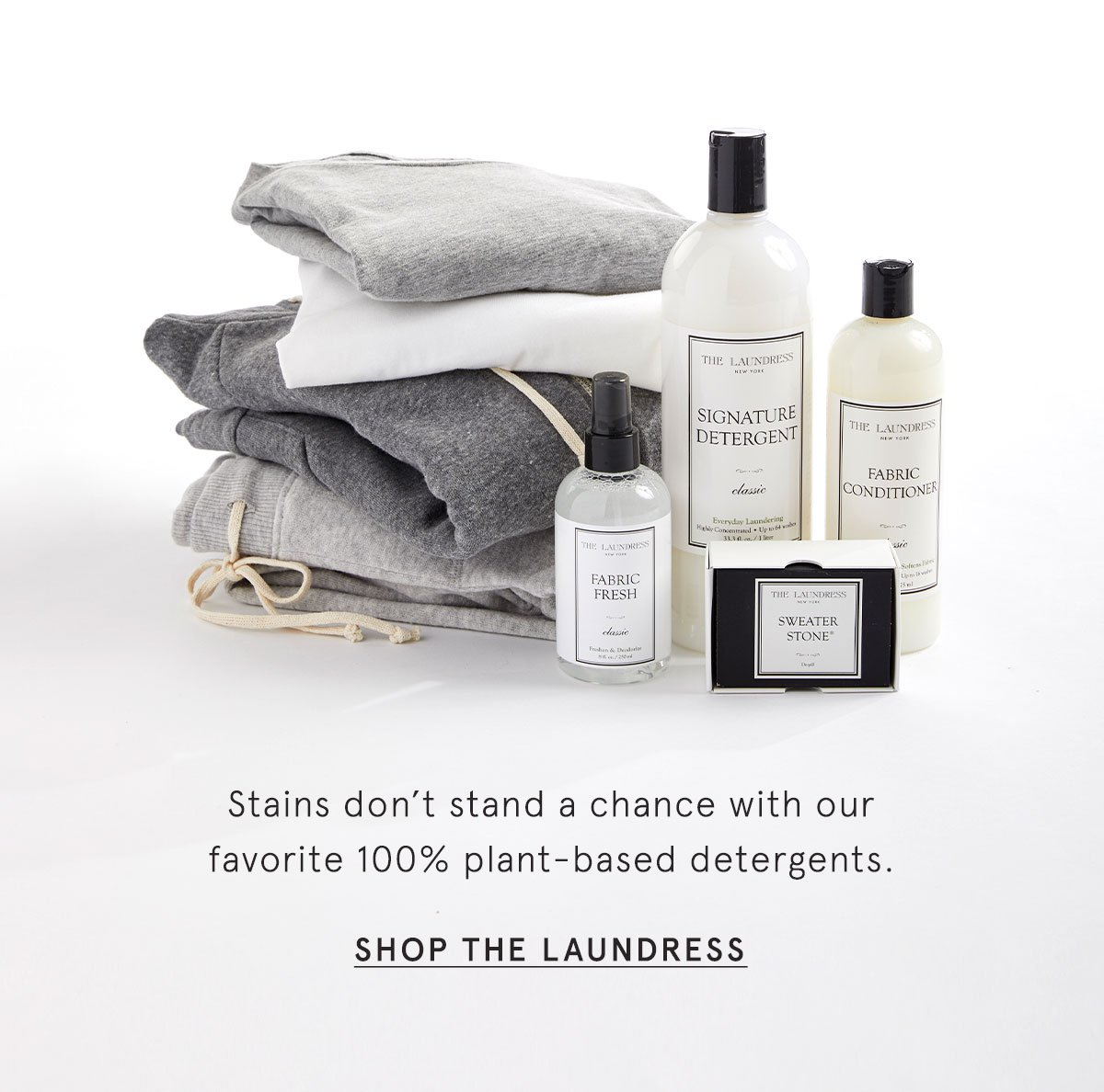 Stains don't stand a chance with our favorite 100% plant-based detergents. SHOP THE LAUNDRESS