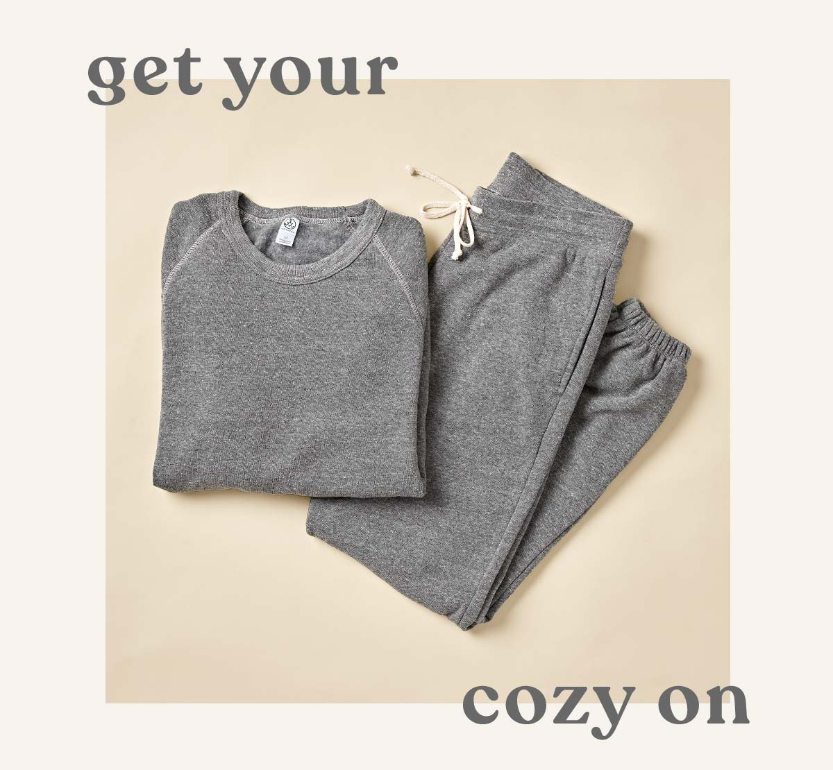 get your cozy on