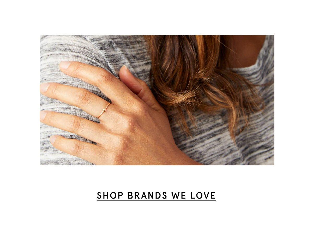 SHOP BRANDS WE LOVE