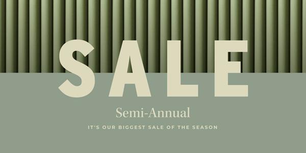 Semi-Annual Sale | Shop Now