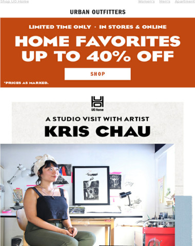 Up to 40% Off Home Favorites! Plus, the Artist's Edit with Kris Chau →