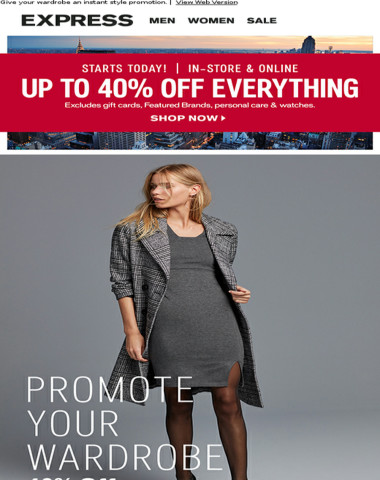 Starts TODAY! Up to 40% off everything