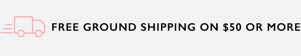 Free ground shipping on $50 or more